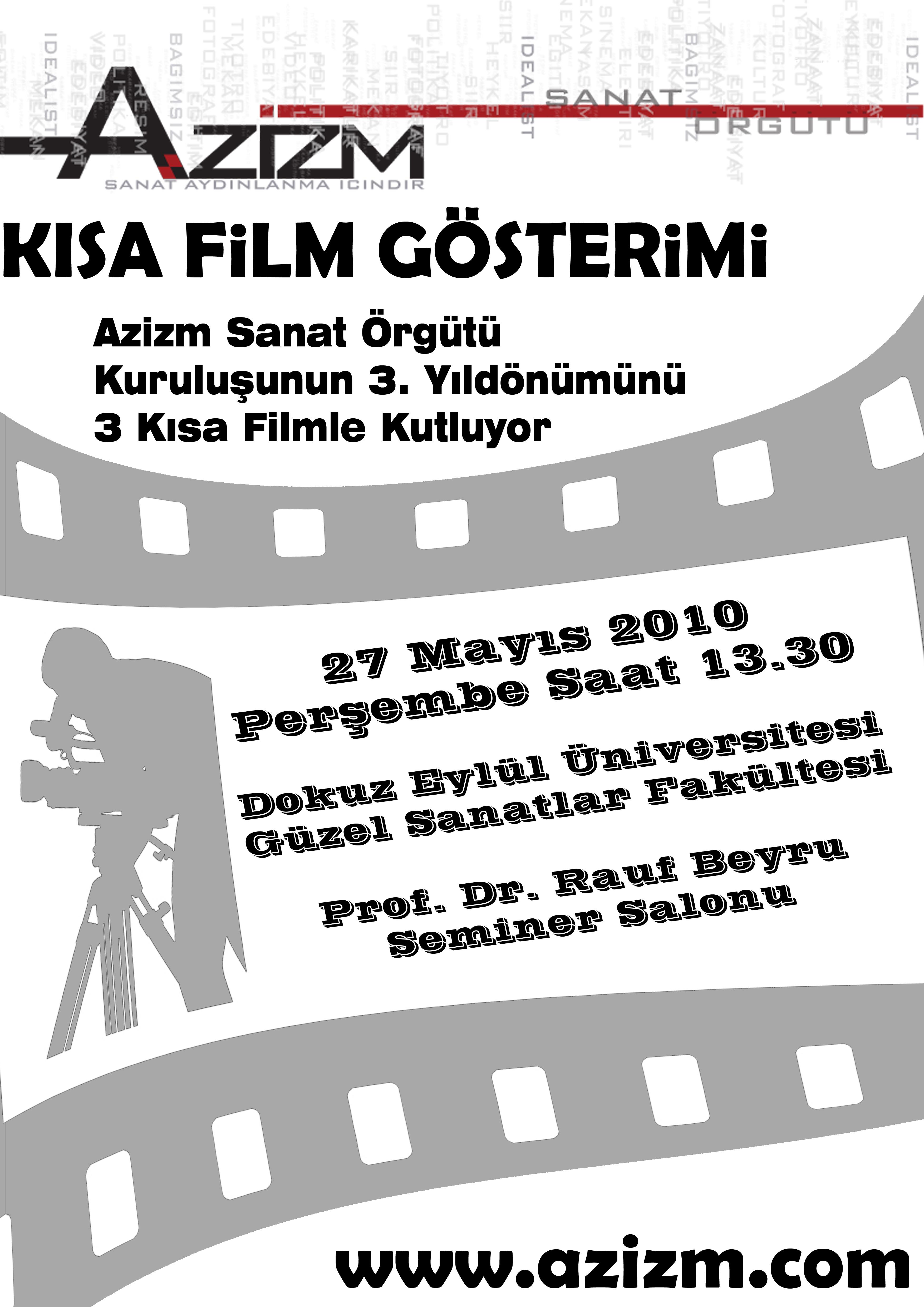 Azizm Sanat Örgütü 3. Kuruluş Yıl Dönümü Film Gösterimi (27 Mayıs 2010)