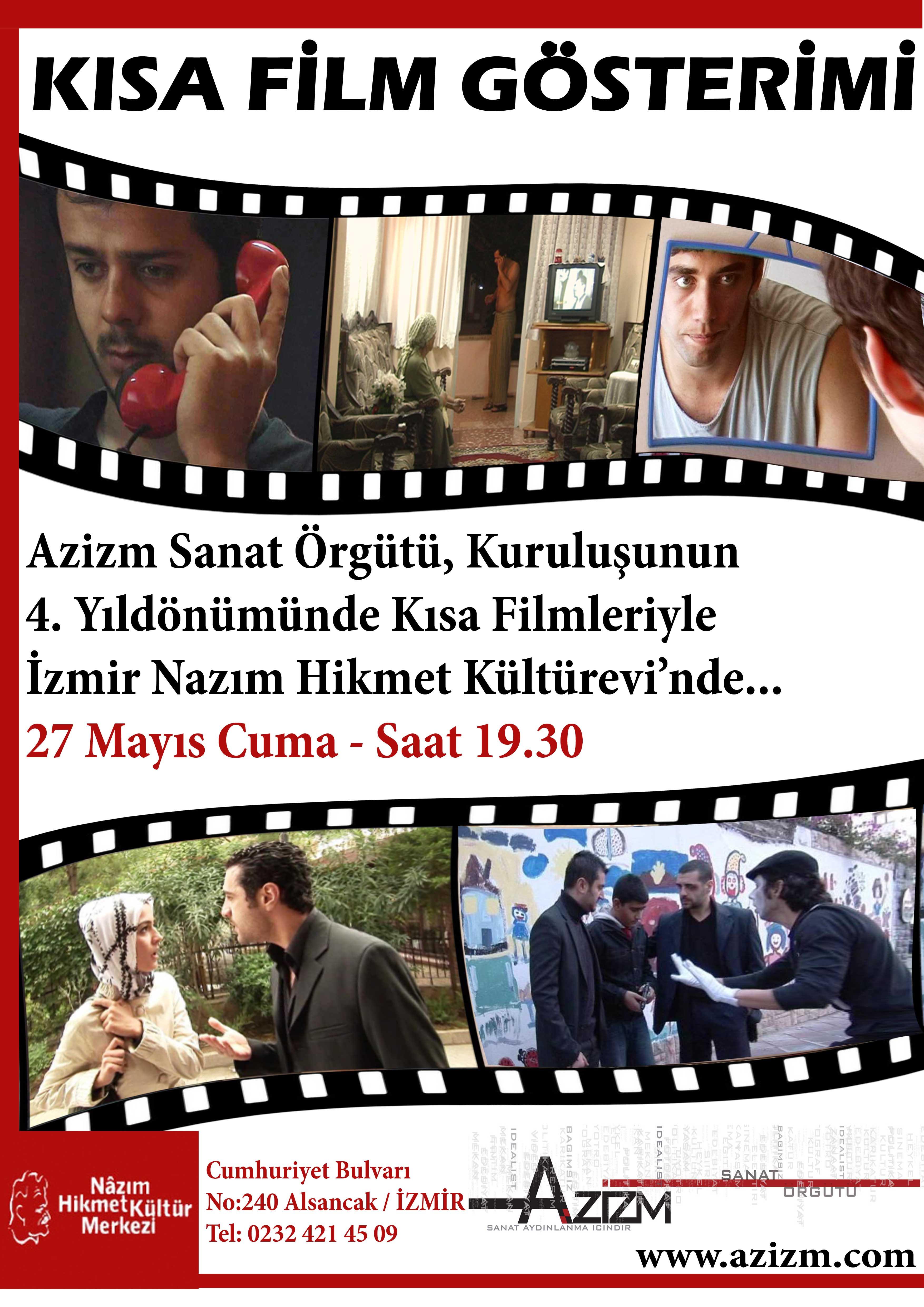 Azizm Sanat Örgütü 4. Kuruluş Yıl Dönümü Kısa Film Gösterimi (27 Mayıs 2011)
