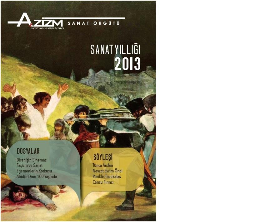 """Yeni Yayınımız """"Azizm Sanat Yıllığı 2013"""" Çıktı"""