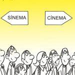 Sinema / Cinema - Mustafa Bilgin
