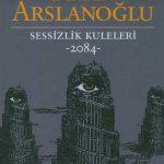 Kitapçı: Kaan Arslanoğlu – Sessizlik Kuleleri