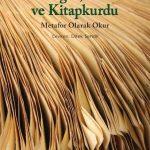 Kitapçı: Alberto Manguel – Gezgin, Kule ve Kitapkurdu / Metafor Olarak Okur