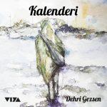 Müzikçi: Kalenderi – Dehri Gezsen