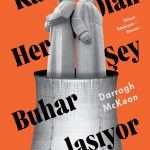 Kitapçı: Darragh McKeon – Katı Olan Her Şey Buharlaşıyor