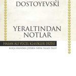 Kitapçı: Fyodor Dostoyevski – Yeraltından Notlar