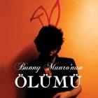 Bunny Munro: Bir Anti Kahramanın Hikâyesi - Gülbike Yıldırım